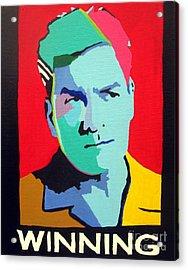Charlie Sheen Winning Acrylic Print by Venus