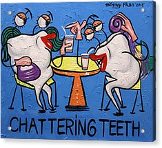 Chattering Teeth Dental Art By Anthony Falbo Acrylic Print by Anthony Falbo