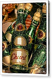 Cheers Acrylic Print by Colleen Kammerer