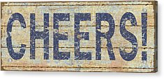 Cheers Acrylic Print by Marilu Windvand
