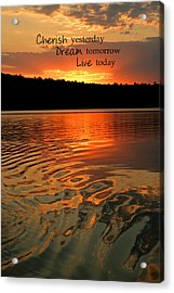 Cherish Dream Live Acrylic Print
