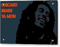 Chicago Bears Ya Mon Acrylic Print