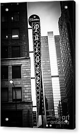 Chicago Cadillac Palace Theatre Sign In Black And White Acrylic Print by Paul Velgos