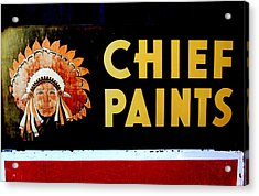 Chief Paints Sign Acrylic Print