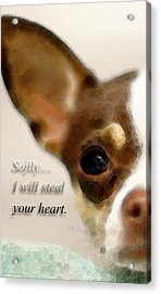 Chihuahua Dog Art - The Thief Acrylic Print by Sharon Cummings