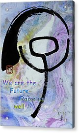 Acrylic Print featuring the mixed media Children Raise Us Well by Peter v Quenter