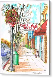 Chili Hut Cafe In Main Street, Santa Paula, California Acrylic Print