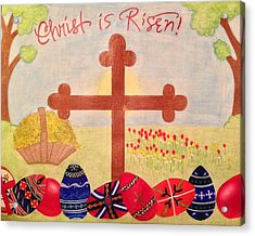 Christ Is Risen Pascha / Easter Acrylic Print by Eleni Pessemier