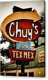 Chuy's Sign 2 Acrylic Print