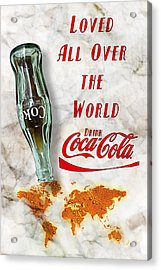 Coca Cola Loved All Over The World 2 Acrylic Print
