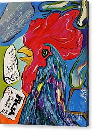 Acrylic Print featuring the mixed media Cock-a-doodle-do by Janice Rae Pariza