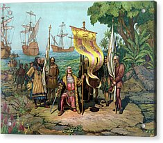 Columbus Taking Possession Of The New Country Acrylic Print by War Is Hell Store
