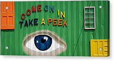 Come On In Take A Peek Acrylic Print
