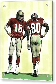 The Connection II Joe Montana And Jerry Rice  Acrylic Print