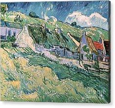 Cottages At Auvers Sur Oise Acrylic Print by Vincent Van Gogh