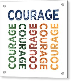 Courage Cute Colorful Acrylic Print by Flo Karp