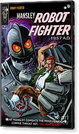 Cover To Mansley Robot Fighter Acrylic Print