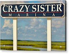 Crazy Sister Marina Acrylic Print by Cynthia Guinn
