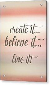 Create It Acrylic Print by Ramona Murdock