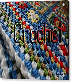 Crochet Acrylic Print