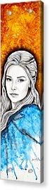 Daenerys Targaryen Acrylic Print by Anastasis  Anastasi