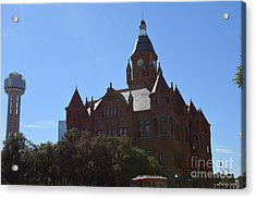 Dallas County Courthouse And Reunion Tower Acrylic Print by Ruth  Housley
