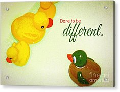 Acrylic Print featuring the digital art Dare To Be Different by Valerie Reeves
