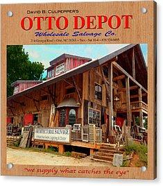 David B. Culpepper's Otto Depot 2 Acrylic Print