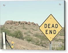 Acrylic Print featuring the photograph Dead End by Utopia Concepts