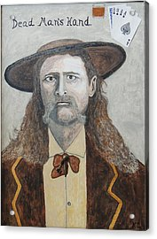 Acrylic Print featuring the painting Dead Man's Hand.james Butler Hickok. by Ken Zabel