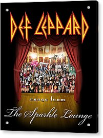 Def Leppard - Songs From The Sparkle Lounge 2008 Acrylic Print by Epic Rights