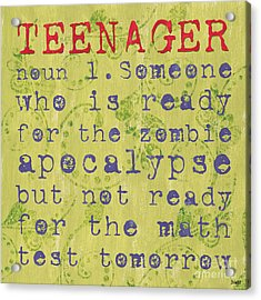 Definition Of Teenagers Acrylic Print by Debbie DeWitt