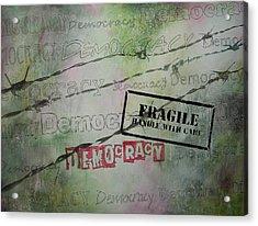 Democracy Acrylic Print by Bitten Kari