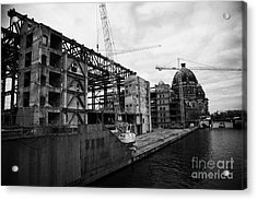 demolition of the Palast der Republik on the bank of the river Spree with the Berliner Dom in the background Berlin Germany Acrylic Print by Joe Fox