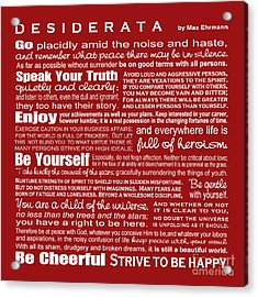 Desiderata - Red Acrylic Print