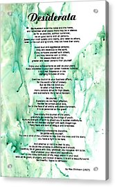 Desiderata - Words Of Wisdom Acrylic Print by Sharon Cummings