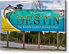 Acrylic Print featuring the photograph Destin Florida Welcome Sign-worlds Luckiest Fishing Village by Eszra Tanner