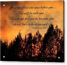 Deuteronomy The Lord Goes Before You Acrylic Print