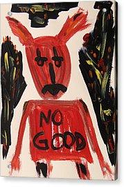 devil with NO GOOD tee shirt Acrylic Print by Mary Carol Williams