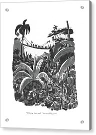 Did You Ever Read Thornton Wilder? Acrylic Print