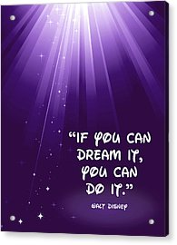 Disney's Dream It Acrylic Print