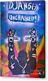 Django Unchained 2 Acrylic Print by Tony B Conscious