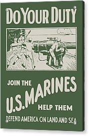 Do Your Duty - Join The U S Marines Acrylic Print
