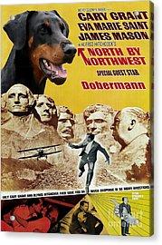 Doberman Pinscher Art Canvas Print - North By Northwest Movie Poster Acrylic Print