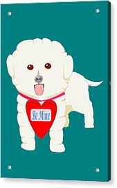 Dog With Be Mine Valentine Acrylic Print