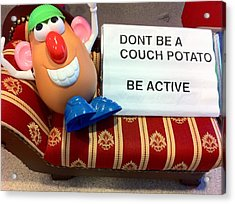Dont Be A Couch Potato Acrylic Print by Martin Fried MD
