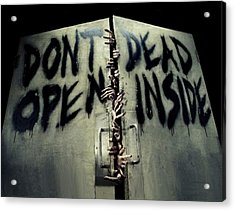 Don't Open Dead Inside Acrylic Print