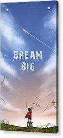 Dream Big Acrylic Print by Hiroshi Shih