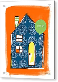 Dream House Acrylic Print by Linda Woods
