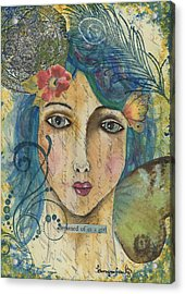 Dreamed Of In A Girl Acrylic Print by Tamyra Crossley